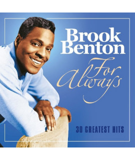 Brook Benton - For always - 30 Greatest Hits