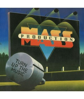 Mass Production - Turn Up The Music (Remastered)