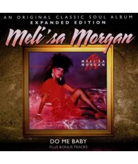 Melisa Morgan - Do Me Baby **