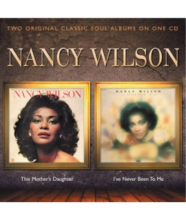 Nancy Wilson - This Mother's Daughter - I've Never Been To M