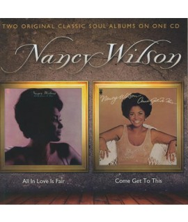 Nancy Wilson - All In Love Is Fair / Come Get To This (CD)