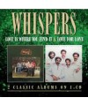 Whispers - Love Is Where You Find It & Love For Love