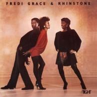 Fredi Grace & Rhinestone - Tight (Expanded Edition)