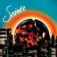 Soiree - Soiree (Reissue)