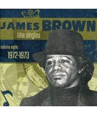 James Brown - The Singles, Vol. 8: 1972-1973 - 2CD