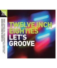 V/A Twelve Inch Eighties: Let's Groove 3CD