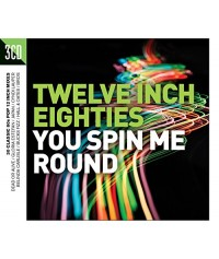 V/A Twelve Inch Eighties: You Spin Me Round  3CD