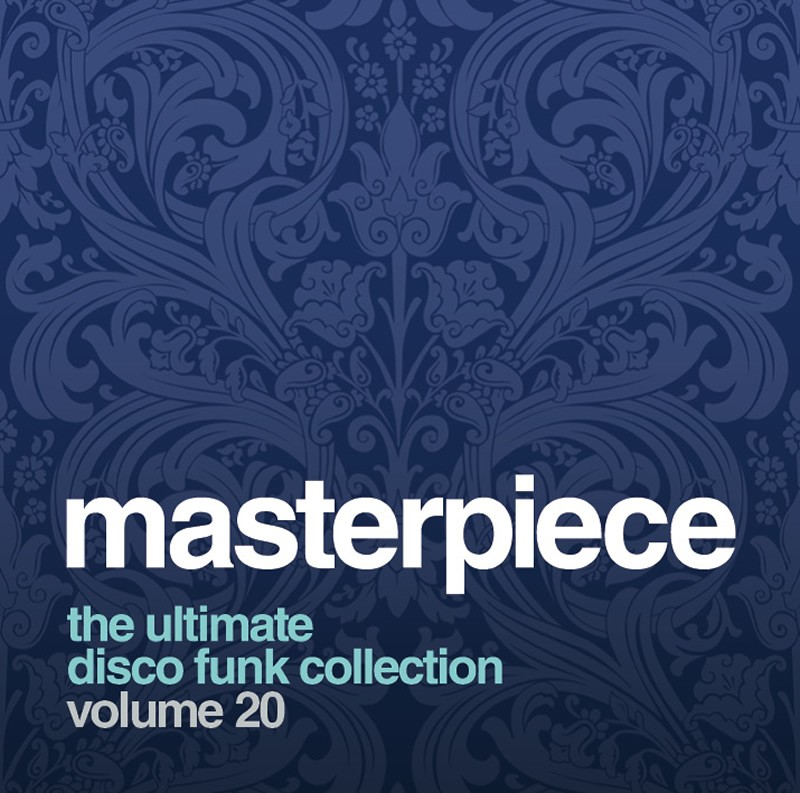 Masterpiece Vol 20 The Ultimate Disco Funk Collection