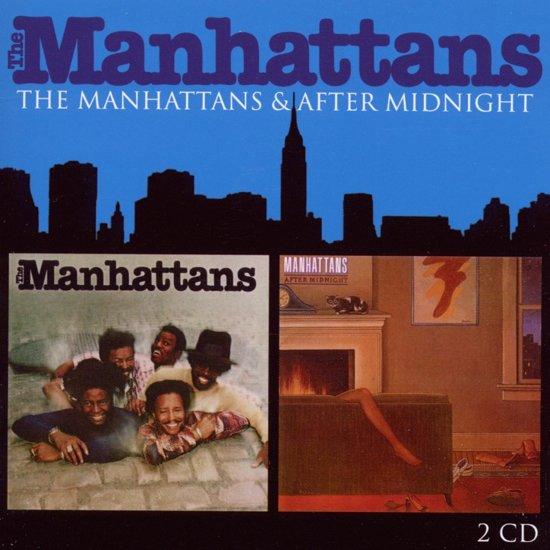 Manhattans – Manhattans/After Midnight