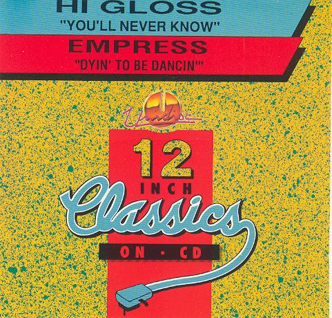 Hi Gloss / Empress – Dyin' to be dancin'