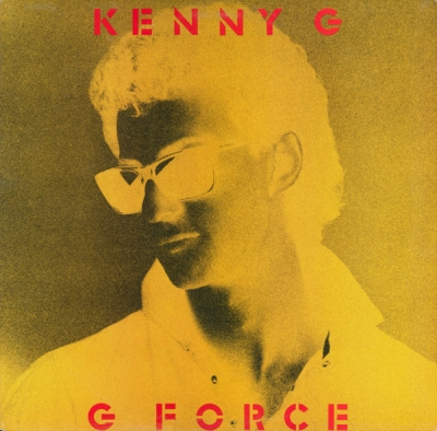 Kenny G – G Force Expanded Edition