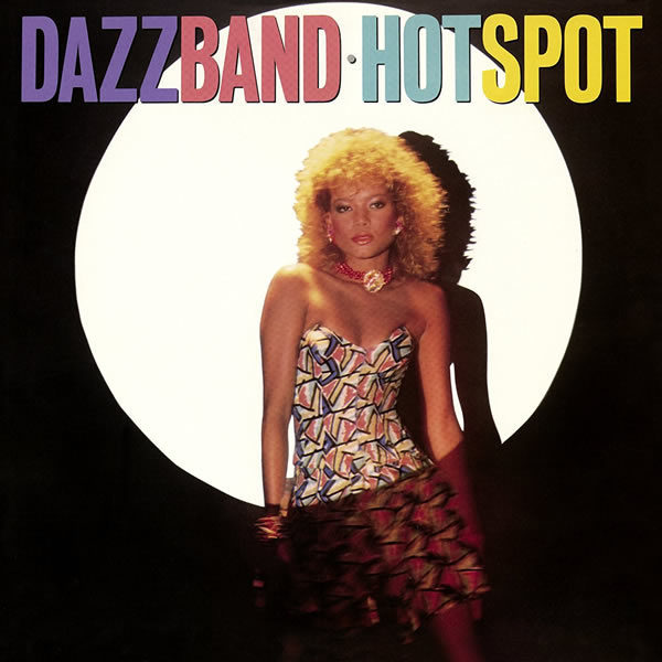 Dazz Band – Hot Spot Expanded Edition