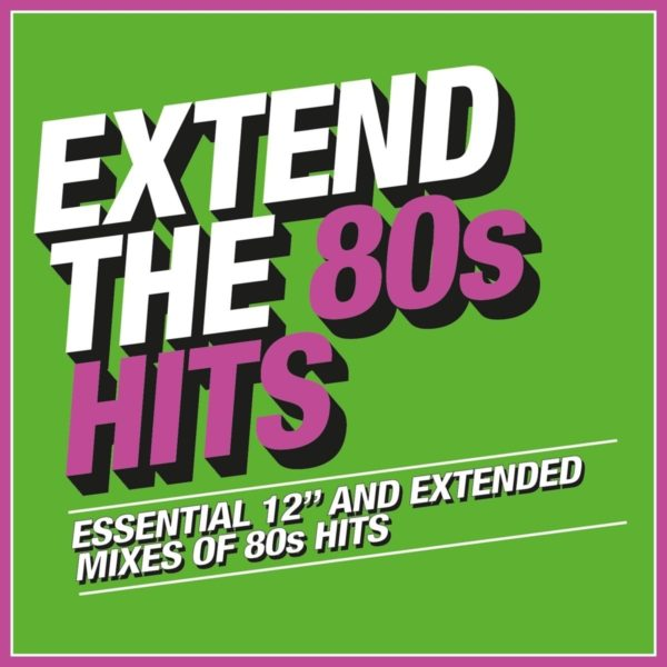 V/A – Extend The 80's – Hits