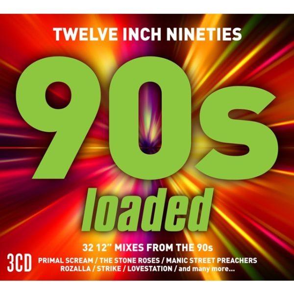 TWELVE INCH NINETIES: 90's LOADED