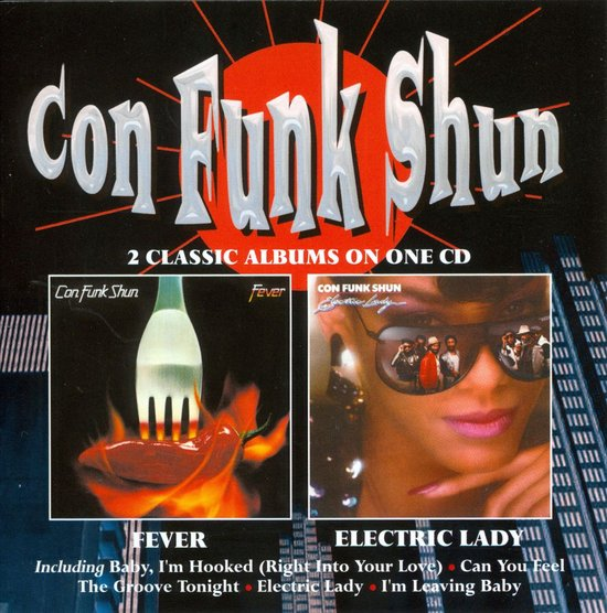 Con Funk Shun – Fever / Electric Lady