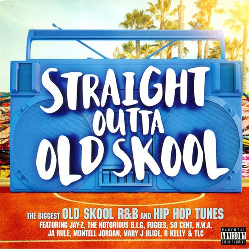 Various Artists – Straight Outta Old Skool