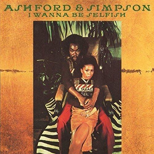 Ashford Amp Simpson I Wanna Be Selfish Expanded Edition