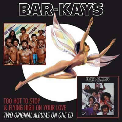 Bar-Kays – Too Hot To Stop – Flying High On Your Love