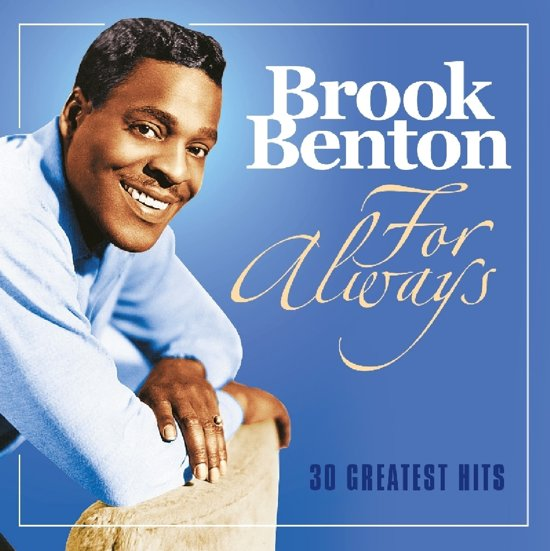 Brook Benton – For always – 30 Greatest Hits