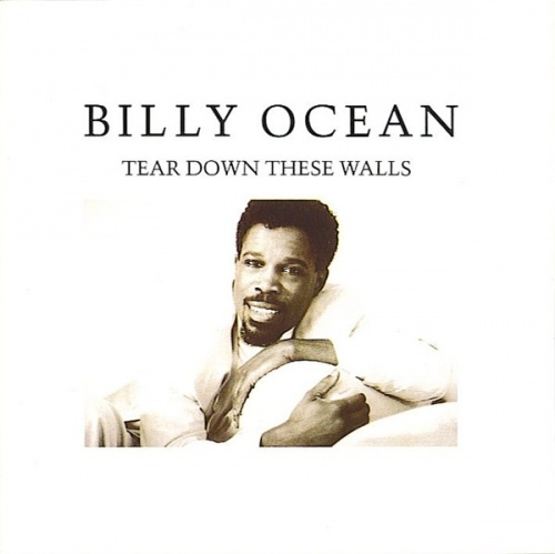 Billy Ocean – Tear Down These Walls