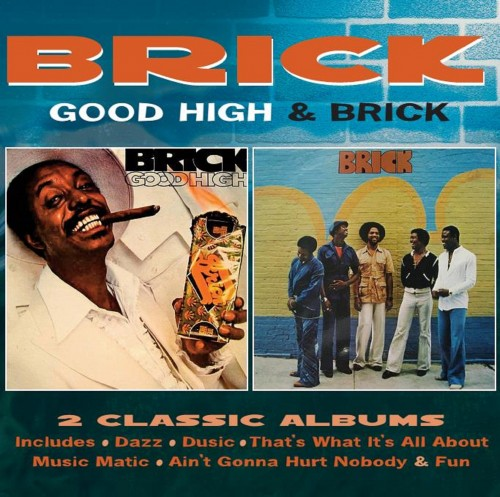Brick – Good High / Brick: 2CD Deluxe Edition