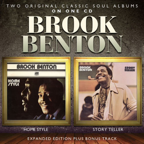 Brook Benton – Home Style / Story Teller: 2CD Expanded Edition