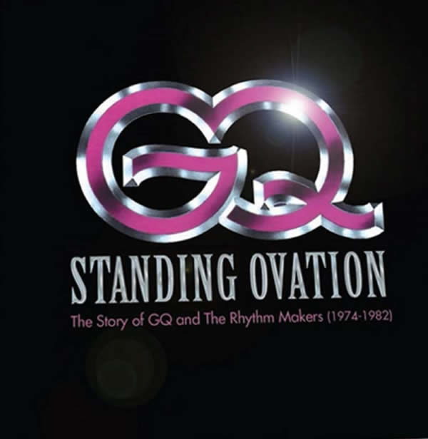 GQ – STANDING OVATION THE STORY OF GQ AND THE RHYTHM MAKERS 1974 1982