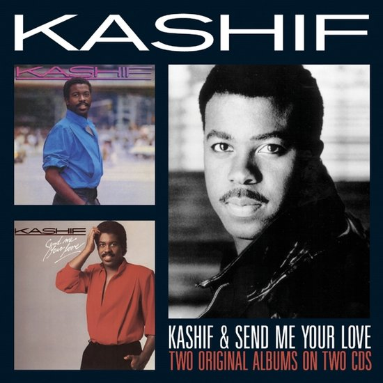 Kashif – Send Me Your Love (Two Original Albums)