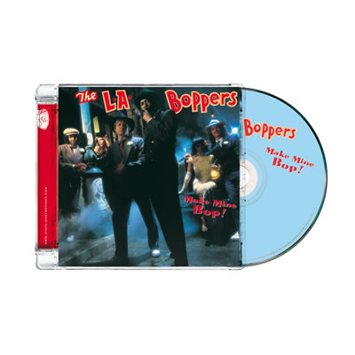 L.A. Boppers – Make Mine Bop (PTG CD)