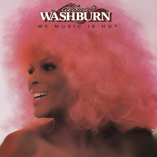 Lalomie Washburn – My Music Is Hot-Expanded