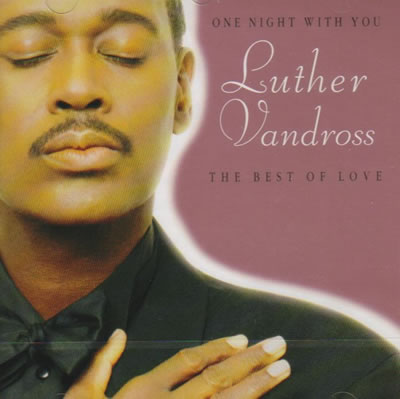 Luther Vandross – One Night With You/The best of Love (CD)