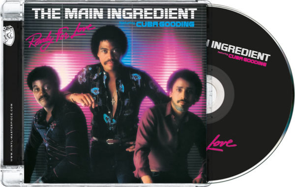 The Main Ingredient  Feat. Cuba Gooding – Ready For Love (PTG CD)