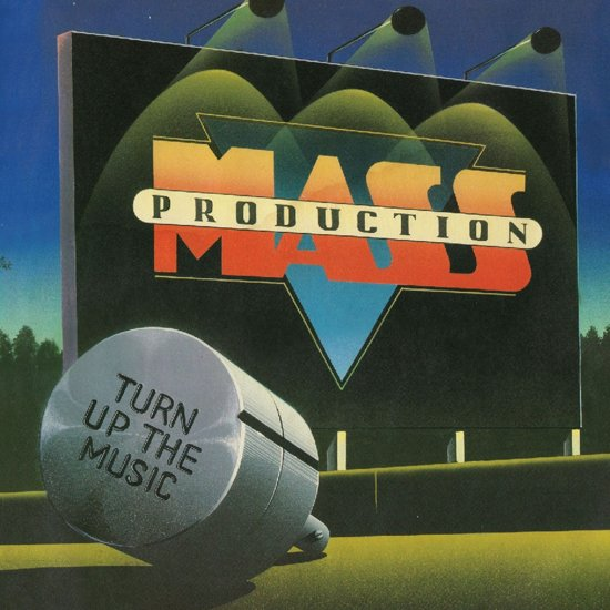 Mass Production – Turn Up The Music (Remastered)
