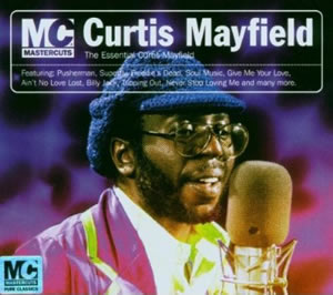 Curtis Mayfield – The Essential Curtis Mayfield (Mastercuts) (CD