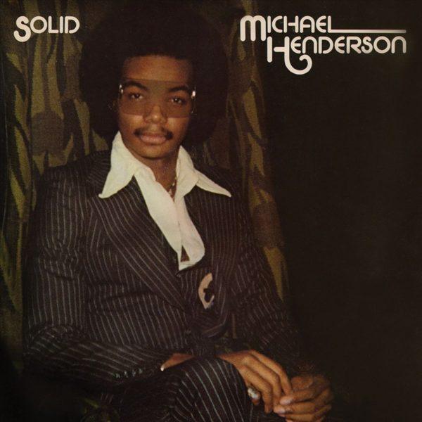Michael Henderson – Solid (Bonus Tracks)