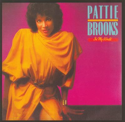 Pattie Brooks – In My World *