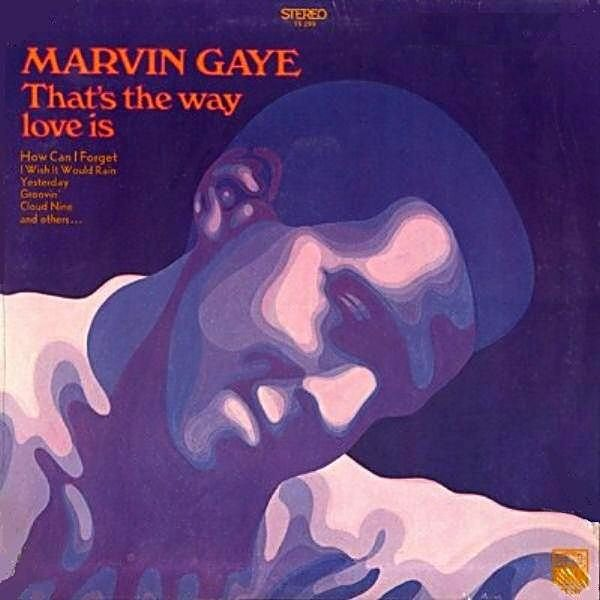 Marvin Gaye – That's The Way Love Is LP
