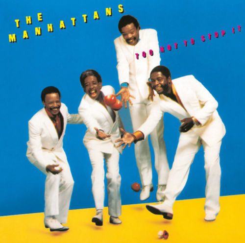 Manhattans – Too Hot To Stop It (PTG CD)