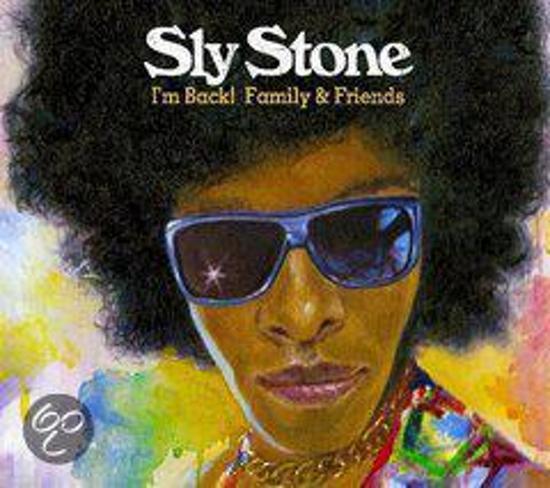 Sly Stone – I'm Back! Family & Friends