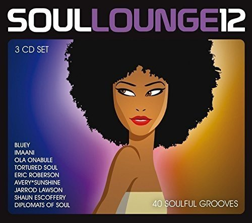 Soul Lounge 12 – 40 Soulful Grooves