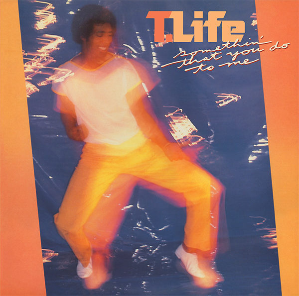 T-Life – Somethin' That You Do To Me (PTG CD)