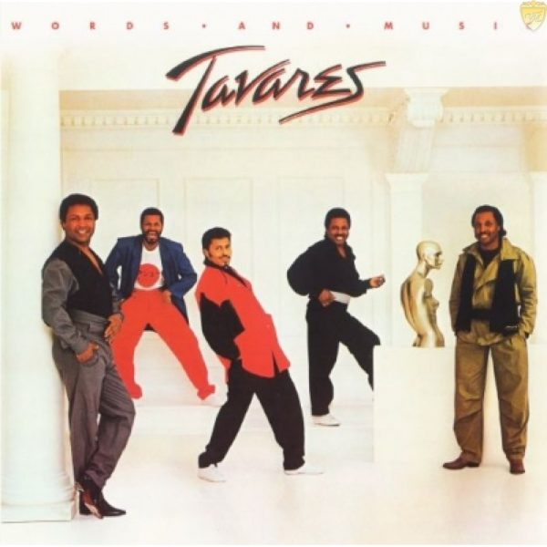 Tavares – Words And Music (Reissue)