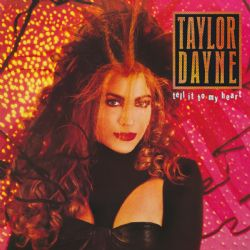 Taylor Dayne – Tell It To My Heart Deluxe Edition*