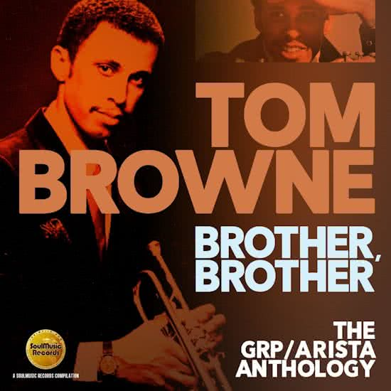 Tom Browne – Brother