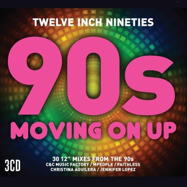 Twelve Inch Nineties: 90s Moving On Up