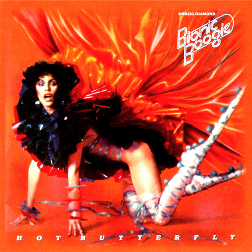 Gregg Diamond & Bionic Boogie – Hot Butterfly – Reissue-