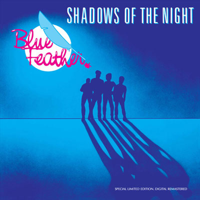 Blue Feather – Shadows of the Night