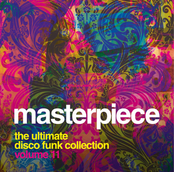 Masterpiece Vol. 11 – The ultimate disco funk collection
