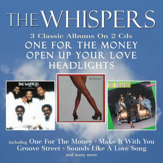 The Whispers – One For The Money / Open Up Your Love / Headlights