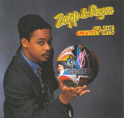 Zapp Amp Roger All The Greatest Hits Cd
